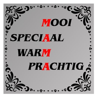 Spreuk spiegel Moois speciaal warm prachtig